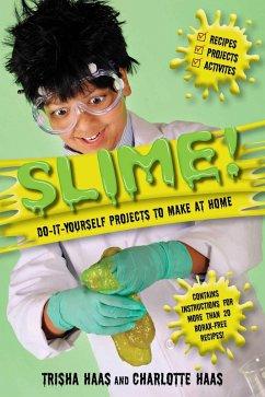 Slime! (eBook, ePUB) - Haas, Trisha