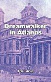 Dreamwalker in Atlantis (eBook, ePUB)