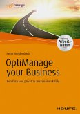 OptiManage your Business - inkl. Arbeitshilfen online (eBook, PDF)