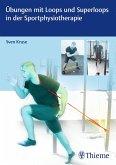 Übungen mit Loops und Superloops in der Sportphysiotherapie (eBook, PDF)