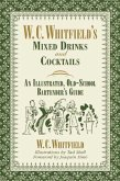 W. C. Whitfield's Mixed Drinks and Cocktails (eBook, ePUB)