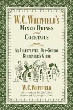 W. C. Whitfield's Mixed Drinks and Cocktails (eBook, ePUB) - Whitfield, W. C.