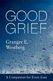 Good Grief (eBook, ePUB)