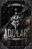 Adular (Band 1): Schutt und Asche (eBook, ePUB)