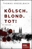 Kölsch. Blond. Tot! (eBook, ePUB)