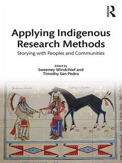 Applying Indigenous Research Methods (eBook, PDF)
