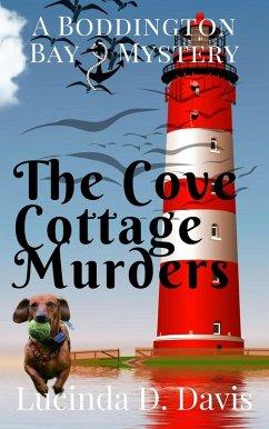 The Cove Cottage Murders (Boddington Bay Mystery Series, #3) (eBook, ePUB)