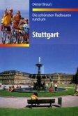 Die schönsten Radtouren rund um Stuttgart (Mängelexemplar)