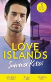 Love Islands: Summer Kisses: The Doctor She Left Behind / Miss Prim and the Maverick Millionaire / Her Holiday Miracle (Love Islands, Book 4) (eBook, ePUB)