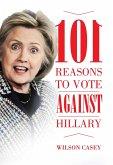 101 Reasons to Vote against Hillary (eBook, ePUB)