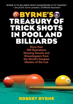 Byrne's Treasury of Trick Shots in Pool and Billiards (eBook, ePUB) - Byrne, Robert