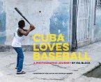 Cuba Loves Baseball (eBook, ePUB)