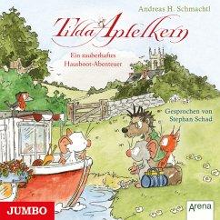Tilda Apfelkern. Ein zauberhaftes Hausboot-Abenteuer (MP3-Download) - Schmachtl, Andreas H.