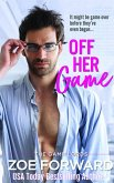 Off Her Game (The Game Lords, #1) (eBook, ePUB)