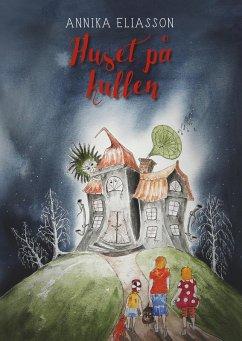 Huset på kullen (eBook, ePUB)