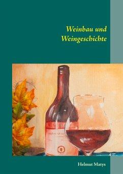 Weinbau und Weingeschichte (eBook, ePUB)