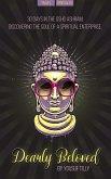 Dearly Beloved: 30 Days in the Osho Ashram, Discovering the Soul of a Spiritual Enterprise. (eBook, ePUB)