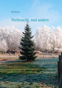 Weihnacht, mal anders (eBook, ePUB)