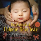 The Animals of Chinese New Year (fixed-layout eBook, ePUB)