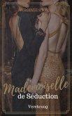 Mademoiselle de Séduction: Verehrung (eBook, ePUB)