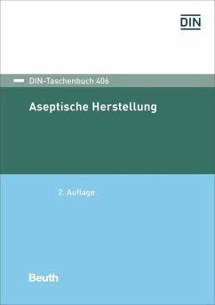 Aseptische Herstellung (eBook, PDF)