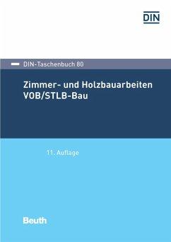 Zimmer- und Holzbauarbeiten VOB/STLB-Bau (eBook, PDF)
