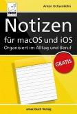 Notizen für macOS und iOS - Organisiert im Alltag und Beruf (eBook, ePUB)