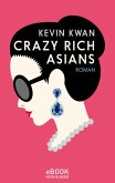 Crazy Rich Asians (eBook, ePUB)