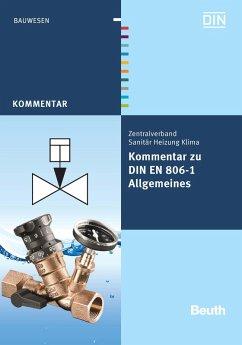 Kommentar zu DIN EN 806-1 (eBook, PDF) - Heinrichs, Franz-Josef; Klement, Jürgen; Köllisch, Jakob; Rickmann, Bernd