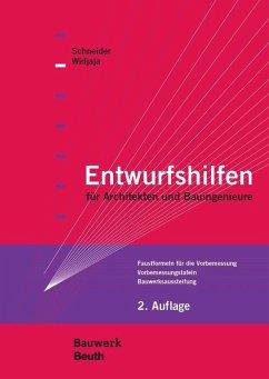 Entwurfshilfen für Architekten und Bauingenieure (eBook, PDF) - Hess, R.; Volz, H.; Schneider, K. -J.; Widjaja, E.; Schlaich, J.