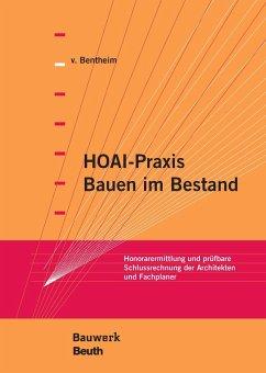 HOAI-Praxis - Bauen im Bestand (eBook, PDF) - Bentheim, Manfred von