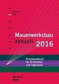 Mauerwerksbau aktuell 2016 (eBook, PDF)