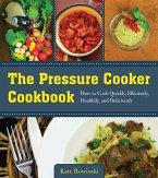 The Pressure Cooker Cookbook (eBook, ePUB)