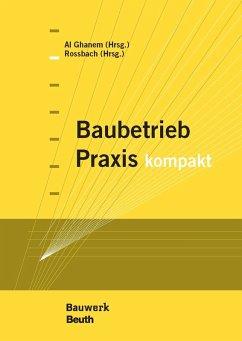 Baubetrieb Praxis kompakt (eBook, PDF)