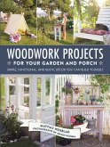 Woodwork Projects for Your Garden and Porch (eBook, ePUB)