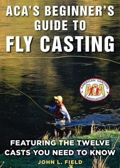 ACAs Beginners Guide to Fly Casting