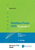 Stahlbau-Praxis nach Eurocode 3 (eBook, PDF)