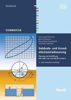 Gebäude- und Grundstücksentwässerung (eBook, PDF) - Heinrichs, Franz-Josef; Störlein, Karl-Heinz; Rickmann, Bernd; Sondergeld, Klaus-Dieter