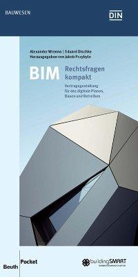 BIM - Rechtsfragen kompakt (eBook, PDF) - Dischke, Eduard; Wronna, Alexander