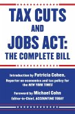 Tax Cuts and Jobs Act: The Complete Bill (eBook, ePUB)