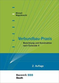 Verbundbau-Praxis (eBook, PDF) - Minnert, Jens; Wagenknecht, Gerd
