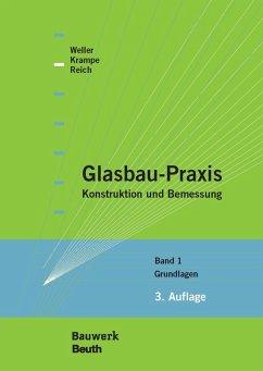 Glasbau-Praxis (eBook, PDF) - Krampe, Philipp; Reich, Stefan; Weller, Bernhard