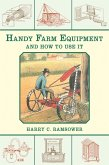 Handy Farm Equipment and How to Use It (eBook, ePUB)