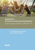 Sichere Spielplätze und Spielgeräte (eBook, PDF)