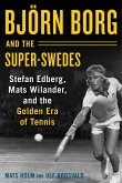 Björn Borg and the Super-Swedes (eBook, ePUB)