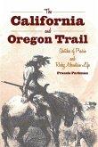 The California and Oregon Trail (eBook, ePUB)