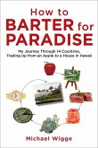 How to Barter for Paradise (eBook, ePUB)