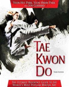 Tae Kwon Do (eBook, ePUB) - Park, Yeon Hee; Park, Yeon Hwan; Gerrard, Jon