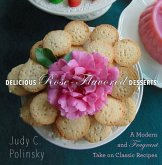 Delicious Rose-Flavored Desserts (eBook, ePUB)