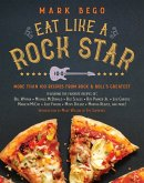 Eat Like a Rock Star (eBook, ePUB)